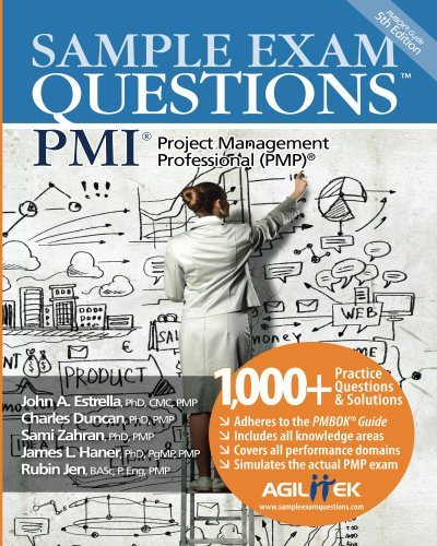 Sample Exam Questions: PMI Project Management Professional (PMP) – Ebook 1