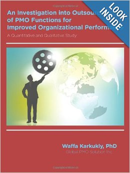 An Investigation into Outsourcing of PMO Functions for Improved Organizational Performance: A Quantitative and Qualitative Study – Ebook 1