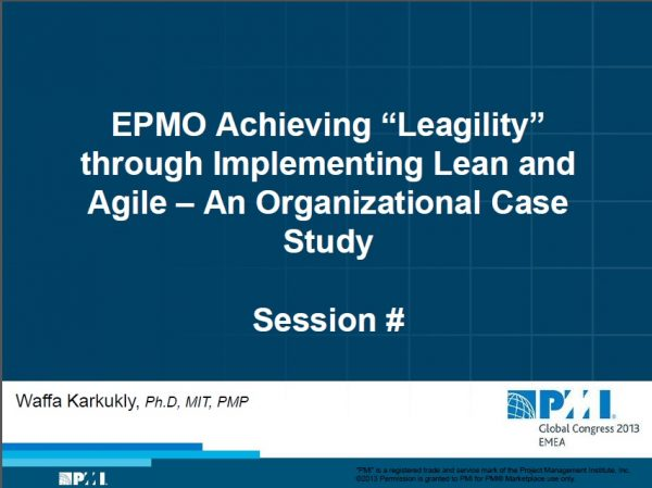 EPMO Achieve Leagility – Presentation for PMI Global Congress 1