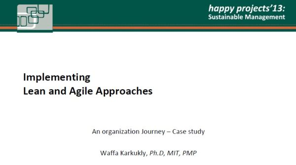 Implementing LEAN AGILE Presentation at HappyProjects13 1
