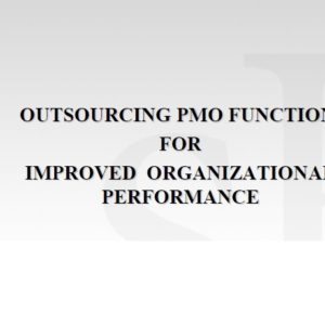 Outsourcing PMO Functions - Presentation At Skema Bus School
